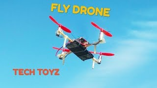 How To Make flying Drone very easy 2018 | Homemade DRONE | Tech Toyz videos