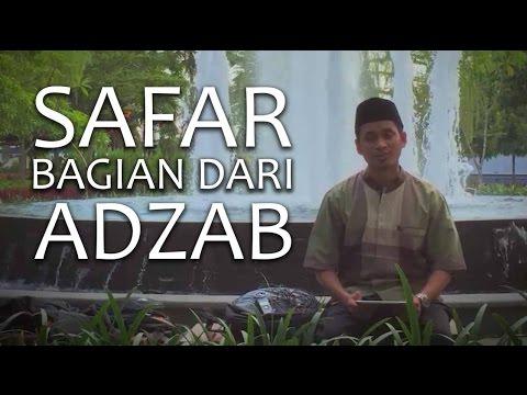 Tausiyah Singkat tentang Safar Bagian dari Siksa (Adzab) oleh Ustadz Muhammad Abduh Tuasikal