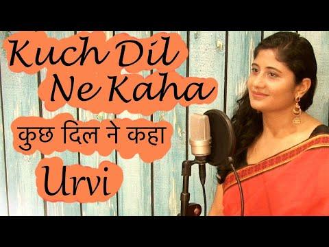 Kuch Dil Ne Kaha | Lata Mangeshkar | Cover | Urvi Kaul