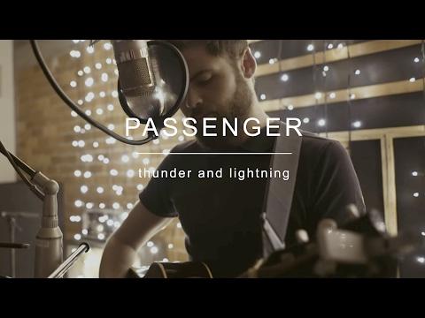 download lagu Passenger  Thunder And Lightning gratis