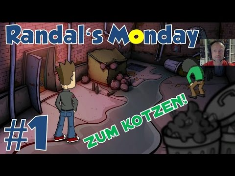Zum Kotzen! ★ RANDAL'S MONDAY #1 ★ Let's play Randal's Monday