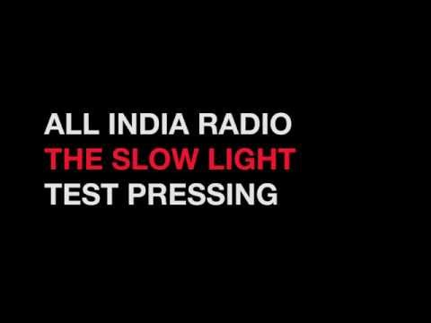 All India Radio - The Slow Light Test Pressing