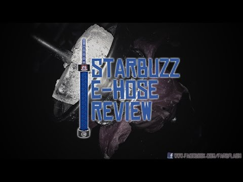 Starbuzz E-Hose Review