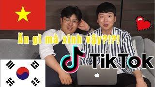 Cảm xúc của người Hàn khi xem Tik Tok toàn gái xinh Việt Nam?