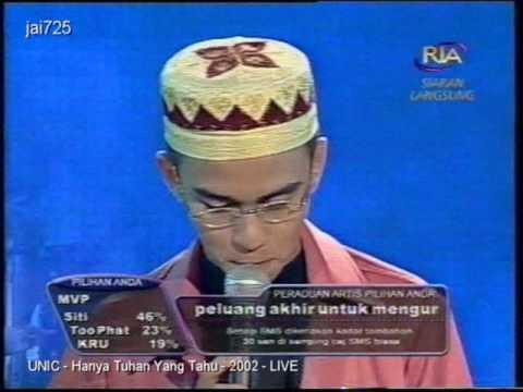 UNIC - Hanya Tuhan Yang Tahu - 2002 - LIVE
