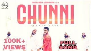 download lagu Chunni Full Song Armaan Bedil Ft. Ranjha Yaar  gratis
