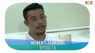 Samarinda   Menanti Februari   Episode 15