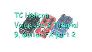 티씨 헬리콘 보이스라이브 3 사용법 09 - 기타 이펙트  파트 2