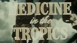 Medicine in the Tropics (Firestone Tire and Rubber Co., 1948)