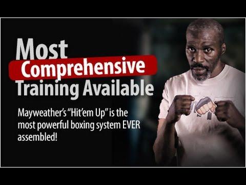 "Mayweather's "" Hit'em Up "" Boxing Training Videos"