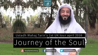 Wahaj Tarain's 1st UK Tour | Journey of the Soul | April 2016