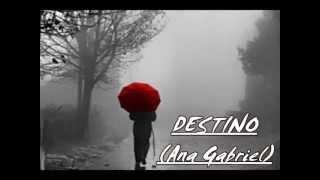Watch Ana Gabriel Destino video