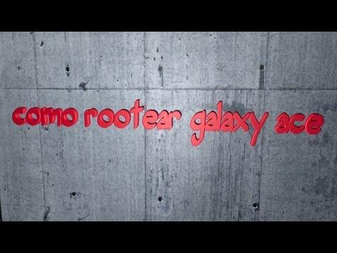 Como rootear samsung galaxy ace 2.3.6 S5830L