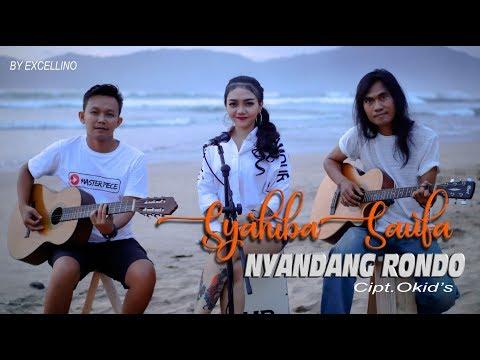 Download NYANDANG RONDO Voc : Syahiba Saufa Cipt : Okid's Mp4 baru