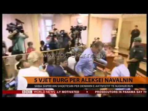 5 vjet burg për Alexei Navalny - Top Channel Albania - News - Lajme
