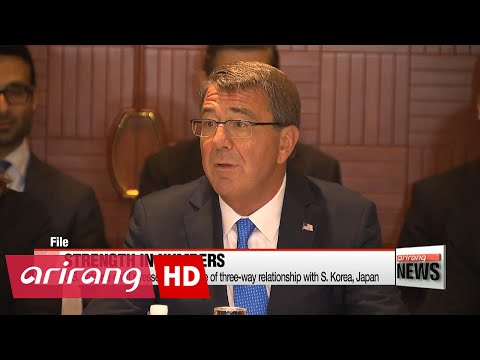 U.S. defense chief stresses importance of three-way relationship with S. Korea, Japan