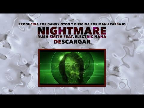 Nightmare - Rush Smith feat. Electric Nana