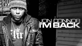 Watch Jon Connor Im Back video