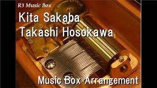 Kita Sakaba Takashi Hosokawa Music Box