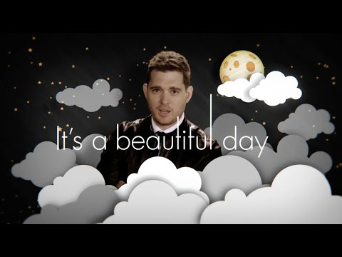 Michael Bubl &quot;It&#039;s A Beautiful Day&quot; [Official Lyric Video]