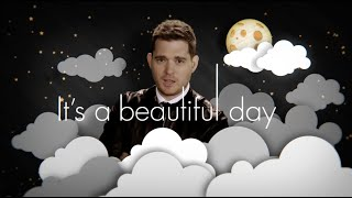 Michael Buble Video - Michael Bublé - It's A Beautiful Day [Official Lyric Video]