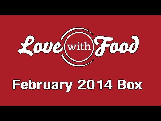 Love With Food Box - February 2014