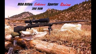 MOA Rifles Extreme Sporter Rifle Review