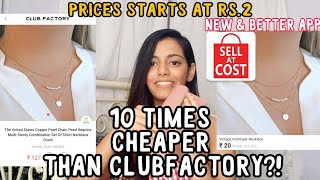 Sell at cost haul & review Prices starting at ₹2 | Cheaper than Clubfactory | Unbelievable Cheap