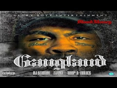 Blood Money - Gangland [full Mixtape] video