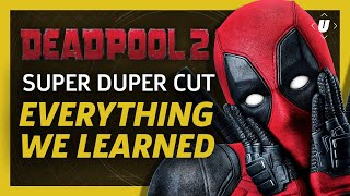Everything We Learned From the Deadpool 2 Super Duper Cut and Special Features