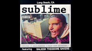 Download Lagu Sublime - Robbin' The Hood  ( Full Album ) Gratis STAFABAND