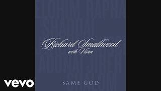Richard Smallwood - Same God (Audio)