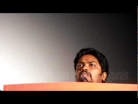 ATTA KATHI TAMIL MOVIE DIRECTOR Pa  RANJITH SPEECHES IN PRESS MEET xvid