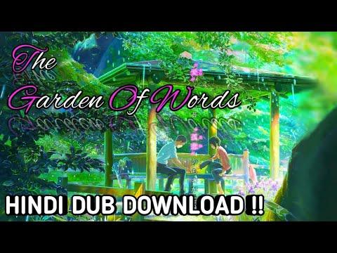 How To Download The Garden Of Words Movie In Hindi Dub | 言の葉の庭 Hepburn: Koto No Ha No Niwa