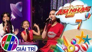 THVL | Đấu trường âm nhạc nhí - Tập 7[1]: Thương quá Việt Nam - Tốp ca