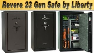 Liberty Safes-Review of the Revere 23 Gun Safe
