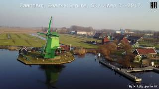 Zaanse Schans Sky video, Zaandam 01-2017 (4K)
