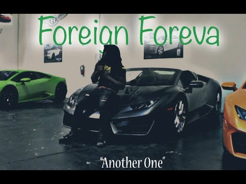 Foreign Foreva - Another One (Official Musik Video) MP3