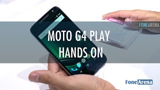 Moto G4 Play Hands On