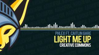 Phlex   Light Me Up feat  Caitlin Gare Royalty Free Music   YouTube 360p