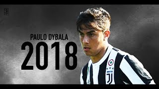 Paulo Dybala 2018   2017/18 - Skills & Goals ᴴᴰ