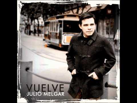 JULIO MELGAR En Tu Presencia FEAT Bani Muñoz