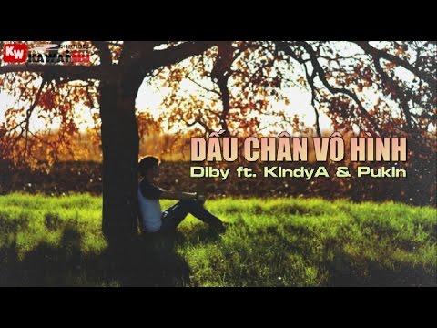 Dấu Chân Vô Hình - Diby Ft. Kindya & Pukin [ Video Lyrics ] video
