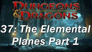 Dungeons and Dragons | D&D 5th edition 37 | Plane of Air, Plane of Earth