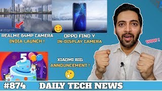 Realme 64MP Camera Phone India Launch Confirmed,Xiaomi 5 Big Surprise,OPPO Find Y,Raspberry 4 #874