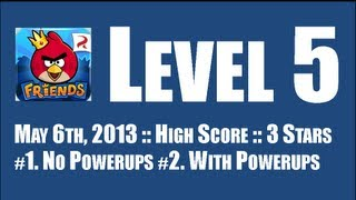 Angry Birds Friends :: Week 51 :: Level 5 :: May 6th, 2013 :: 142,250pts :: With/Without Powerups