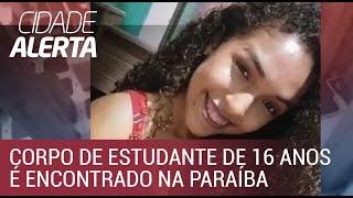 Corpo de estudante de 16 anos é encontrado na Paraíba