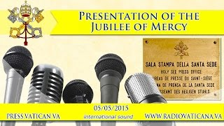 Presentation of the Jubilee of Mercy - 2015.05.05