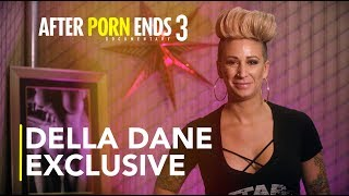 DELLA DANE - After Porn Ends 3 (Interview)