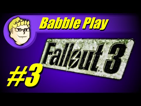 Fallout 3 Babbleplay part 3 - Radioactive Man
